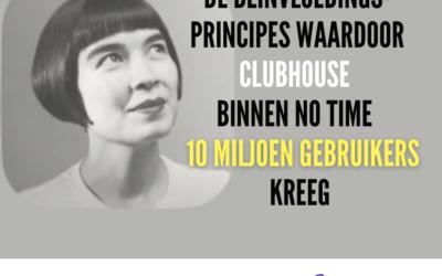 De beinvloedingsprincipes waardoor Clubhouse 10 miljoen gebruikers kreeg